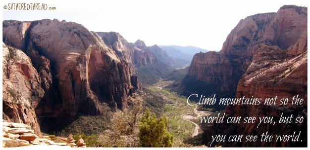 Climb mountains quote